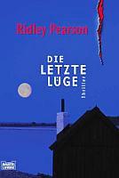 Die letzte Lüge - Thriller von Ridley Pearson