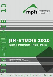 Jim Studie 2010: Jugend im Internet