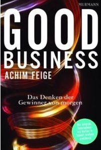 Good Business by Achim Feige