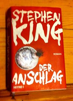 Der Anschlag, Roman von Stephen KIng